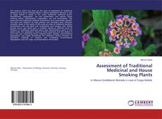 Couverture de Assessment of Traditional Medicinal and House Smoking Plants