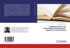 Bookcover of Implementation of Knowledge Management Systems in Universities