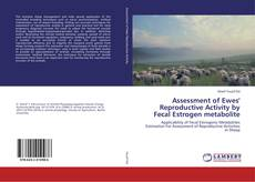 Bookcover of Assessment of Ewes' Reproductive Activity by Fecal Estrogen metabolite