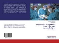 Copertina di The menace of right Iliac Fossa Pain after Appendectomy