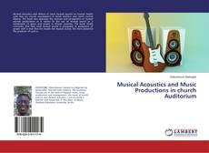 Musical Acoustics and Music Productions in church Auditorium kitap kapağı