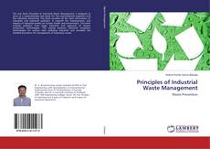 Bookcover of Principles of Industrial Waste Management