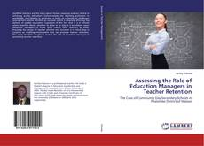Capa do livro de Assessing the Role of Education Managers in Teacher Retention