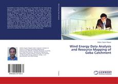 Bookcover of Wind Energy Data Analysis and Resource Mapping of Geba Catchment