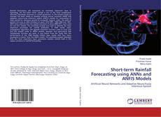 Portada del libro de Short-term Rainfall Forecasting using ANNs and ANFIS Models