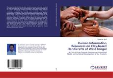 Bookcover of Human Information Resources on Clay-based Handicrafts of West Bengal
