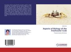 Bookcover of Aspects of Biology of the Freshwater Crab