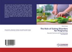 Bookcover of The Role of Eating Disorders for Pregnancy