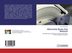 Couverture de Alternative Brake Pad Material