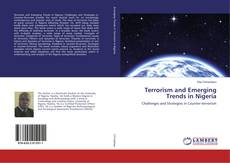 Bookcover of Terrorism and Emerging Trends in Nigeria