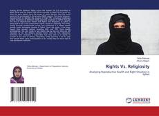 Bookcover of Rights Vs. Religiosity