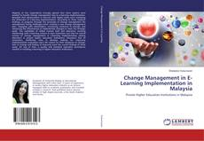 Bookcover of Change Management in E-Learning Implementation in Malaysia