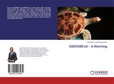 Bookcover of OZO'EME'LA' - A Warning