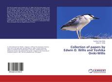 Bookcover of Collection of papers by Edwin O. Willis and Yoshika Oniki-Willis