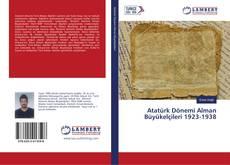 Atatürk Dönemi Alman Büyükelçileri 1923-1938 kitap kapağı