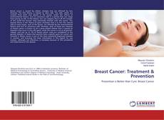Portada del libro de Breast Cancer: Treatment & Prevention