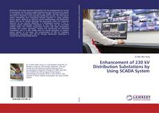 Bookcover of Enhancement of 230 kV Distribution Substations by Using SCADA System