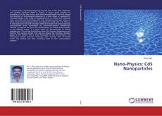 Capa do livro de Nano-Physics: CdS Nanoparticles