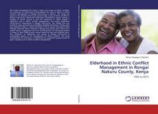 Bookcover of Elderhood in Ethnic Conflict Management in Rongai Nakuru County, Kenya