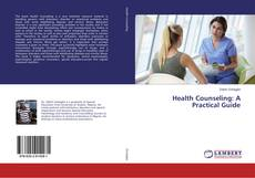 Bookcover of Health Counseling: A Practical Guide