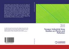 Bookcover of Tarapur Industrial Area Studies on Plants and Pollution