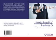 Bookcover of Executive Search Firms' Consideration of Person-Organization Fit
