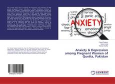 Buchcover von Anxiety & Depression among Pregnant Women of Quetta, Pakistan