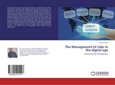 Copertina di The Management of Risks in the Digital Age