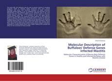 Bookcover of Molecular Description of Buffaloes' Defense Genes infected Mastitis
