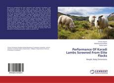 Performance Of Karadi Lambs Screened From Elite Flocks kitap kapağı