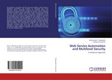 Copertina di Web Service Automation and Multilevel Security