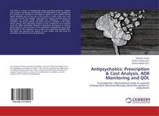 Couverture de Antipsychotics: Prescription & Cost Analysis, ADR Monitoring and QOL