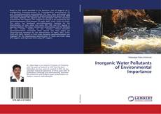 Inorganic Water Pollutants of Environmental Importance的封面