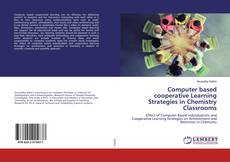 Bookcover of Computer based cooperative Learning Strategies in Chemistry Classrooms