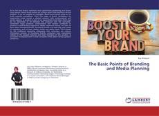 Borítókép a  The Basic Points of Branding and Media Planning - hoz