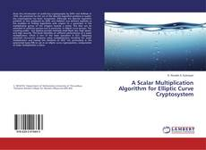 Bookcover of A Scalar Multiplication Algorithm for Elliptic Curve Cryptosystem