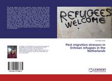 Buchcover von Post migration stressors in Eritrean refugees in the Netherlands