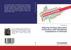 Couverture de Aligning Tertiary Education Curriculum with Workplace Competence in Rwanda