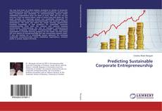 Predicting Sustainable Corporate Entrepreneurship的封面