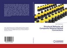 Capa do livro de Structural Behavior of Composite Material Bolted Connections
