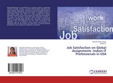 Bookcover of Job Satisfaction on Global Assignments -Indian IT Professionals in USA