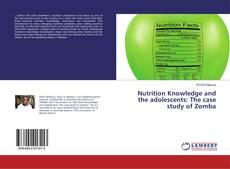 Portada del libro de Nutrition Knowledge and the adolescents: The case study of Zomba