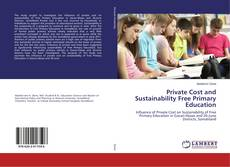 Borítókép a  Private Cost and Sustainability Free Primary Education - hoz