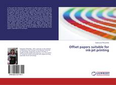 Bookcover of Offset papers suitable for ink-jet printing