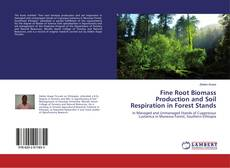 Portada del libro de Fine Root Biomass Production and Soil Respiration in Forest Stands