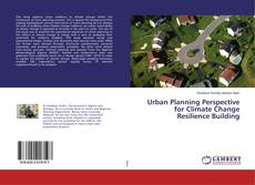Buchcover von Urban Planning Perspective for Climate Change Resilience Building