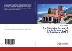 Copertina di The Fiftieth Anniversary of the Declaration of the Authochepaly of MOC