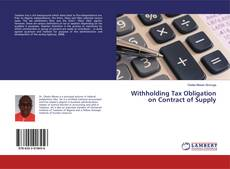 Bookcover of Withholding Tax Obligation on Contract of Supply