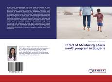 Обложка Effect of Mentoring at-risk youth program in Bulgaria