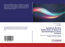 Buchcover von Symptom Burden Exploration of Breast & Gynaecological Cancer Patients